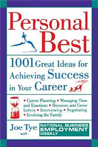 Download Personal Best: 1001 Great Ideas for Achieving Success in Your Career ePub