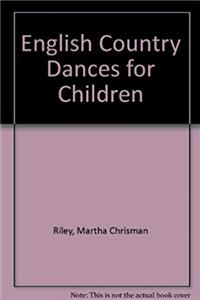 Download English Country Dances for Children, second edition (with cassette tapes) ePub