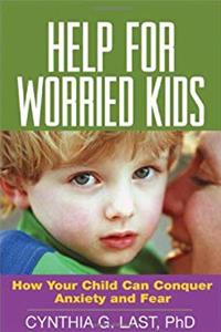 Download Help for Worried Kids: How Your Child Can Conquer Anxiety and Fear ePub