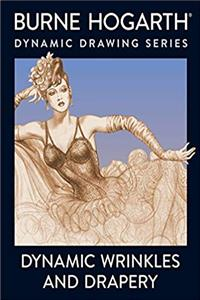 Download Dynamic Wrinkles and Drapery: Solutions for Drawing the Clothed Figure ePub