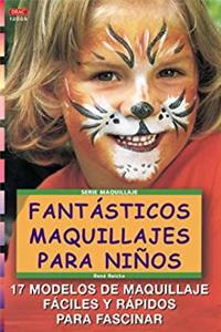 Download Fantasticos Maquillajes Para Ninos (Spanish Edition) ePub