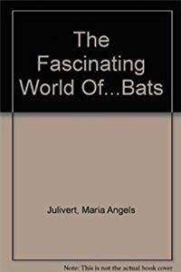 Download The Fascinating World Of...Bats ePub