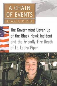Download A Chain of Events: The Government Cover-Up of the Black Hawk Incident and the Friendly-Fire Death of Lt. Laura Piper ePub