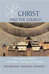 Download Christ and the Church: In Orthodox Teaching and Tradition ePub