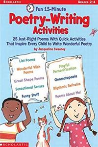 Download Fun 15-Minute Poetry-Writing Activities: 25 Just-Right Poems With Quick Activities That Inspire Every Child to Write Wonderful Poetry ePub