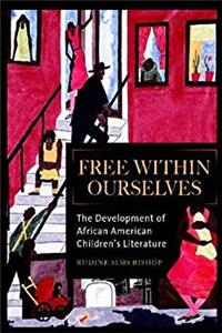 Download Free Within Ourselves: The Development of African American Children's Literature ePub