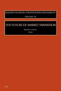 Download The Future of Market Transition, Volume 19 (Research in Social Stratification and Mobility) ePub
