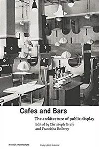 Download Cafes and Bars: The Architecture of Public Display (Interior Architecture) ePub
