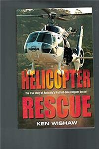 Download Helicopter Rescue: The True Story of Australia's First Full-Time Chopper Doctor ePub
