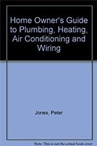Download Homeowner's guide to plumbing, heating, wiring, and air conditioning ePub