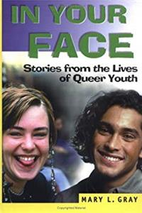 Download In Your Face: Stories from the Lives of Queer Youth (Haworth Gay  Lesbian Studies) ePub