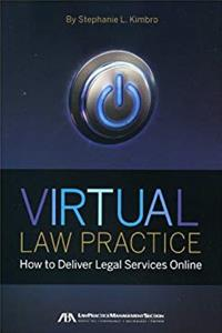 Download Virtual Law Practice: How to Deliver Legal Services Online ePub