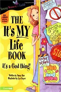 Download The It's MY Life Book (Young Women of Faith Library, Book 6) ePub