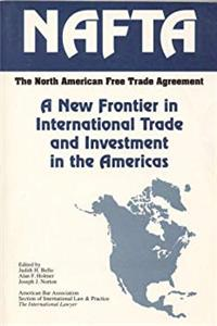 Download North American Free Trade Agreement: A New Frontier in International Trade and Investments in the Americas/5210092 ePub