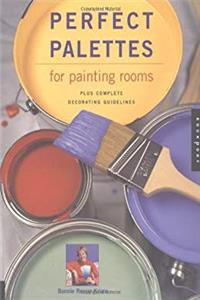 Download Perfect Palettes for Painting Rooms: Plus Complete Decorating Guidelines ePub