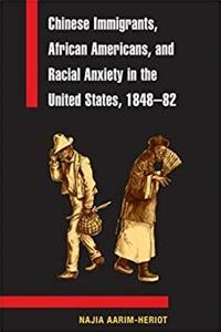 Download Chinese Immigrants, African Americans, and Racial Anxiety in the United States, 1848-82 (Asian American Experience) ePub