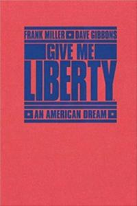 Download Give Me Liberty: An American Dream ePub