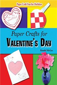 Download Paper Crafts for Valentine's Day (Paper Craft Fun for Holidays) ePub