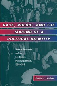 Download Race, Police, and the Making of a Political Identity (Latinos in American Society and Culture) ePub