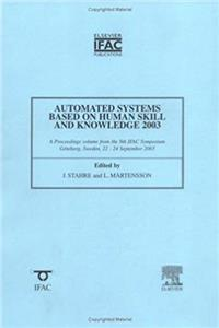 Download Automated Systems Based on Human Skill: Symposium - Joint Design of Technology and Organization 2003 (IPV - IFAC Proceedings Volume) ePub