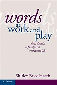 Download Words at Work and Play: Three Decades in Family and Community Life ePub