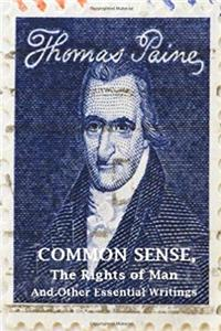 Download Common Sense, The Rights of Man and Other Essential Writings of Thomas Paine ePub