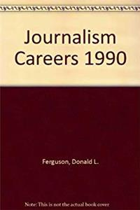 Download Journalism Careers 1990 (VGM opportunities series) ePub