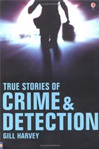 Download True Stories of Crime and Detection (Usborne True Stories) ePub