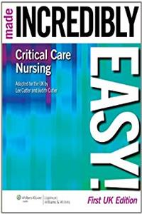 Download Critical Care Nursing Made Incredibly Easy! (Incredibly Easy! Series®) ePub