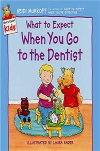 Download What to Expect When You Go to the Dentist (What to Expect Kids) ePub