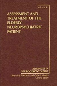 Download Assessment and Treatment of the Elderly Neuropsychiatric Patient (Women and Politics) (v. 4) ePub