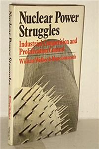 Download Nuclear Power Struggles: Industrial Competition and Proliferation Control ePub