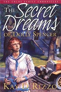 Download The Secret Dreams of Dolly Spencer (Chloe Family Chronicles) ePub