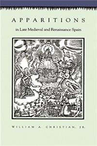 Download Apparitions in Late Medieval and Renaissance Spain ePub
