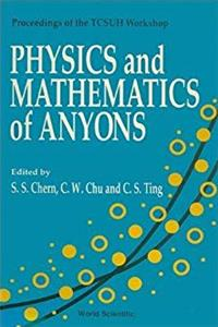 Download Physics and Mathematics of Anyons: Proceedings of the Tcsuh Workshop, Houston, Texas, USA 1-2 February, 1991 ePub