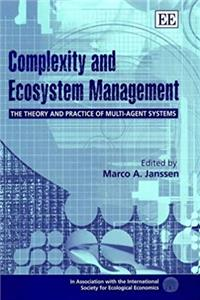 Download Complexity and Ecosystem Management: The Theory and Practice of Multi-Agent Systems (In Association With the International Society for Ecological Economics) ePub