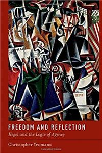Download Freedom and Reflection: Hegel and the Logic of Agency ePub