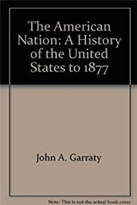 Download The American Nation: A History of the United States to 1877 ePub