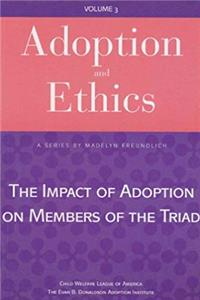 Download Adoption and Ethics: The Impact of Adoption on Members of the Triad ePub