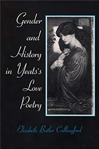 Download Gender and History in Yeats's Love Poetry (Irish Studies) ePub
