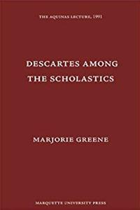 Download Descartes Among the Scholastics (Aquinas Lecture) ePub