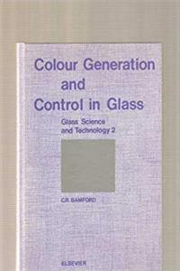Download Colour Generation and Control in Glass (Glass Science and Technology 2) ePub