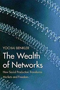 Download The Wealth of Networks: How Social Production Transforms Markets and Freedom ePub