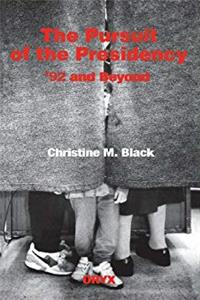 Download The Pursuit of the Presidency: '92 and Beyond ePub