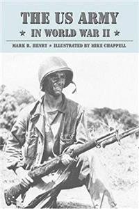Download The US Army in World War II (General Military) ePub