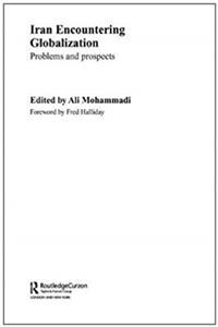 Download Iran Encountering Globalization: Problems and Prospects ePub