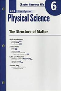 Download Holt Science Spectrum: Physical Science with Earth and Space Science: Chapter Resource File, Chapter 6: The Structure of Matter Chapter 6: The Structure of Matter ePub