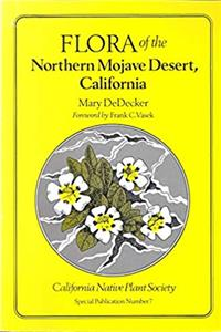 Download Flora of the Northern Mojave Desert, California (California Native Plant Society, Special Publication No 7) ePub
