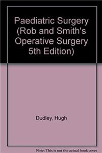 Download Paediatric Surgery (ROB AND SMITH'S OPERATIVE SURGERY 5TH EDITION) ePub