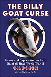 Download The Billy Goat Curse: Losing and Superstition in Cubs Baseball Since World War 2 ePub